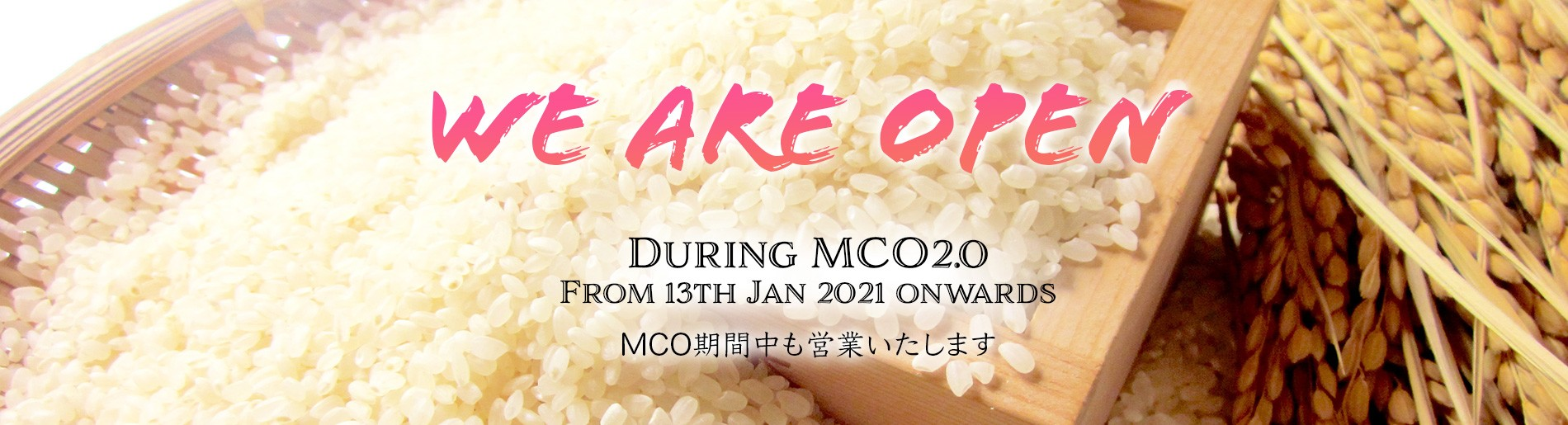 We are open during MCO 2.0